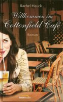 Cover: Willkommen im Cottonfield Cafe
